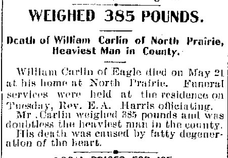 The Waukesha Freeman carried the death of William Carlin on Page 1 in May 1899.