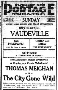 Fischer's New Portage Theatre had film and Vaudeville on the bill on the afternoon before Helen's murder.
