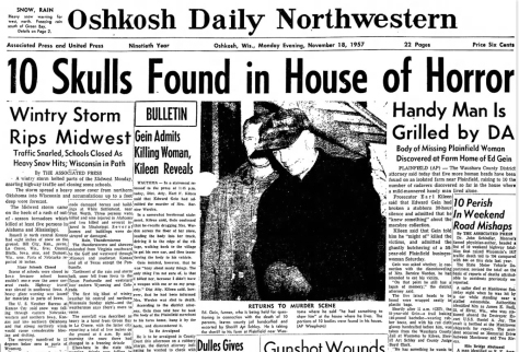 Police found the remains of nearly a dozen women in Ed Gein's farmhouse near the village of Plainfield, Wis.
