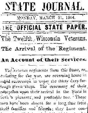 The Wisconsin State Journal covered the return of the 12th Infantry Regiment on March 21, 1864.