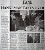 A great headline on this Wisconsin State Journal article after David D. Hanneman was elected mayor of Sun Prairie in 2003.
