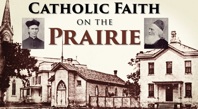 Catholic Faithful Plant the Cross on Wisconsin Ground in 1863