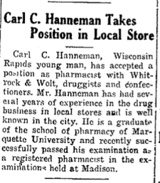 Carl Hanneman's graduation and first job made front-page news in Wisconsin Rapids.