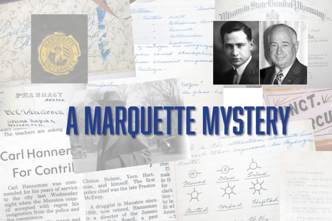 Marquette Mystery: Where Did Carl Hanneman Study Pharmacy?