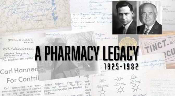 Carl Hanneman Pharmacy Papers Donated to Marquette University