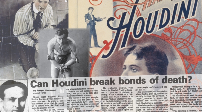 Will Houdini Break the Bonds of Death?